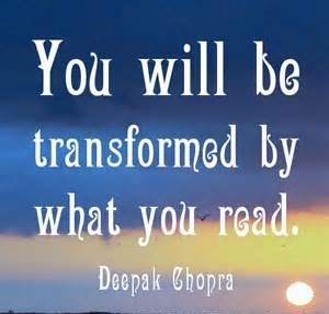 You'll be transformed by what you read.